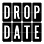The Drop Date