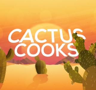 Cactus Cooks